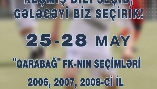 """""""Qarabağ"""" Futbol Akademiyasının seçimləri keçiriləcək"""