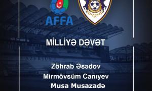 Milliyə 3 futbolçumuz dəvət alıb